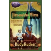 Jim and the Flims by Rudy Rucker