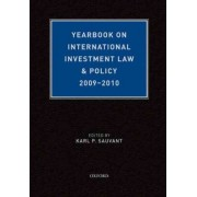 Yearbook on International Investment Law & Policy 2009-2010 by Karl Sauvant
