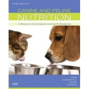Canine and Feline Nutrition by Linda P. Case