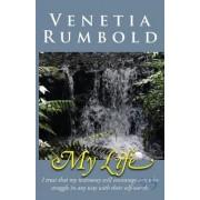My Life by Venetia Rumbold