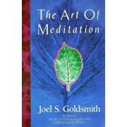 The Art of Meditation by Joel S. Goldsmith