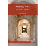Memory Work: The Second Generation
