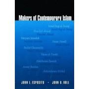 Makers of Contemporary Islam by John L. Esposito