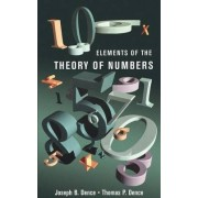 Elements of the Theory of Numbers by Thomas P. Dence