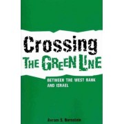 Crossing the Green Line between the West Bank and Israel by Avram S. Bornstein