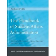 The Handbook of Student Affairs Administration by George S. McClellan