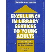Excellence in Library Services to Young Adults by Mary K. Chelton
