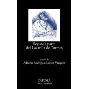 Segunda parte del lazarillo de tormes / Second Part of Lazarillo de Tormes by Alfredo Rodriguez