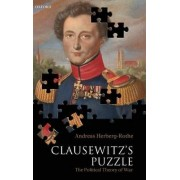 Clausewitz's Puzzle by Private Lecturer Institute for Social Sciences Andreas Herberg-Rothe