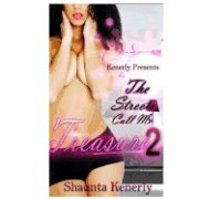 The Streets Call Me Treasure 2: The Art of Seduction