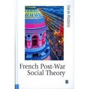 French Post-War Social Theory by Professor Derek Robbins