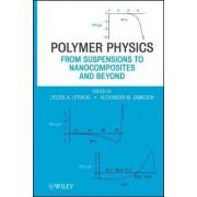 Polymer Physics by L. a. Utracki