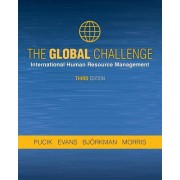 The Global Challenge: International Human Resource Management, Third Edition