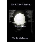 Dark Side of Genius: The Dark Collection
