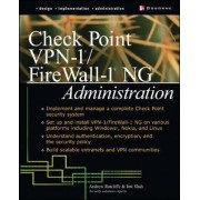 Check Point NG FireWall-1/VPN-1 Administration by Andrew Mason