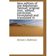 New Edition of the Babylonian Talmud, Original Text, Edited, Corrected, Formulated, and Translated Into English, Volume II by Michael L Rodkinson