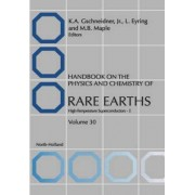Handbook on the Physics and Chemistry of Rare Earths: Volume 30 by Professor Karl A. Gschneidner