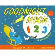 Goodnight Moon 1 2 3 by Margaret Wise Brown