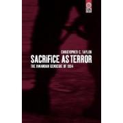 Sacrifice as Terror by Christopher C. Taylor