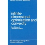 Infinite-Dimensional Optimization & Convexity (Paper Only) by Ekeland