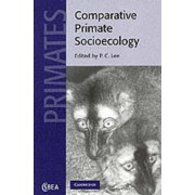 Comparative Primate Socioecology by Phyllis C. Lee