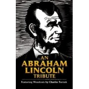 An Abraham Lincoln Tribute by Bob laisdell