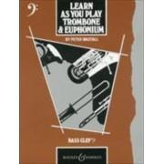 Trombone and Euphonium: Tutor Book by Peter Wastall
