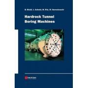 Hardrock Tunnel Boring Machines by Bernhard Maidl