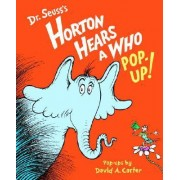 Horton Hears a Who Pop-Up! by Dr Seuss