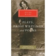 Plays, Prose Writings and Poems by Oscar Wilde