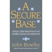 A Secure Base by John Bowlby