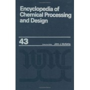 Encyclopedia of Chemical Processing and Design: Process Control: Feedback Simulation to Process Optimization Volume 43 by John J. McKetta