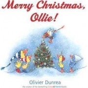Merry Christmas, Ollie: Green Light Readers, Level 1 by Olivier Dunrea