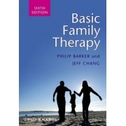 Basic Family Therapy by Philip Barker