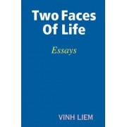 Two Faces Of Life by Vinh Liem