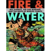 Fire & Water by Blake Bell