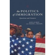 The Politics of Immigration by Jane Guskin