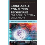 Large-Scale Computing Techniques for Complex System Simulations by Werner Dubitzky