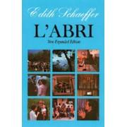 L'Abri by Edith Schaeffer