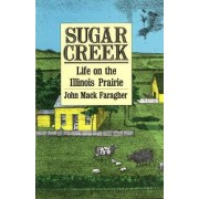 Sugar Creek by John Mack Faragher