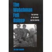The Watchman Fell Asleep by Uri Bar-Joseph