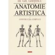 Anatomie Artistica Vol.1 Contructia Corpului - Gh. Ghitescu