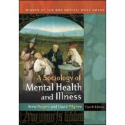 A Sociology of Mental Health and Illness by Anne Rogers