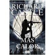 Castle Richard Mas Calor (serie Castle 8)