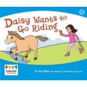 Daisy Wants to Go Riding by Jay Dale