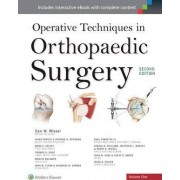 Operative Techniques in Orthopaedic Surgery 4 Volume Set by Samuel W. Wiesel