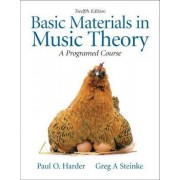 Basic Materials in Music Theory by Greg A. Steinke