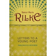 Letters to a Young Poet by Rainer Rilke