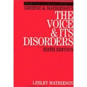 Mathieson's the Voice and Its Disorders by Lesley Mathieson