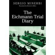 The Eichmann Trial Diary by Sergio I. Minerbi